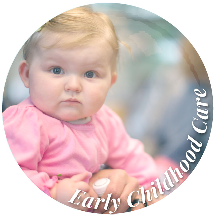 Early Childhood Care